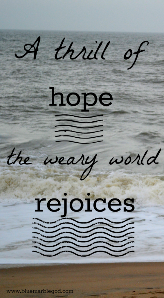 Weary World Rejoices